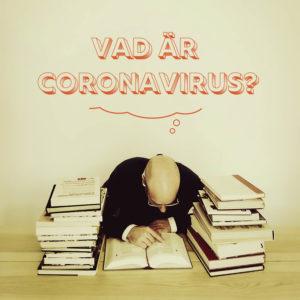 Vad är coronavirus?